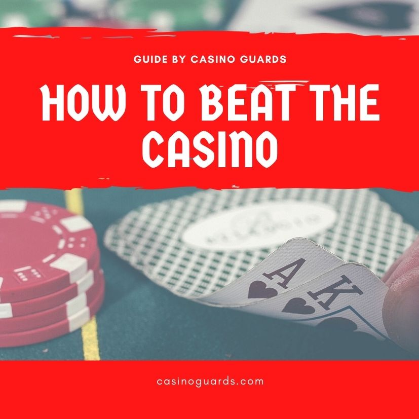 how to beat the casino